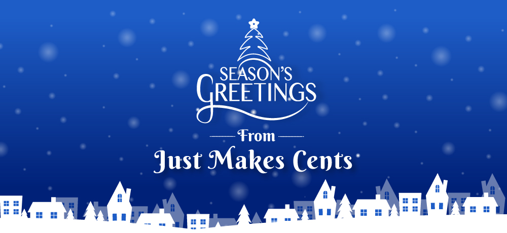 Season's Greetings from Just Makes Cents